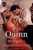 Mein wildes, ungezähmtes Herz (Romantic Stars) - Julia Quinn