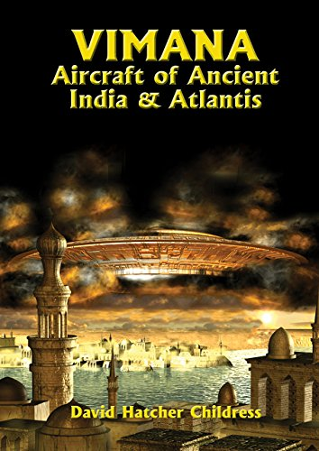 Vimana Aircraft of Ancient India & Atlantis (Alternative Science) por David Hatcher Childress