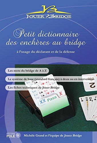 Petit dictionnaire des enchères au Bridge