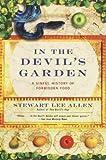 { In the Devil's Garden: A Sinful History of Forbidden FoodPaperback } Allen, Stewart Lee ( Author ) Mar-04-2003 Paperback