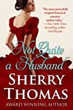 Not Quite a Husband (The Marsden Brothers  Book 2)