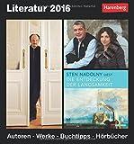 Literatur 2016: Autoren, Werke, Buchtipps, Hörbücher