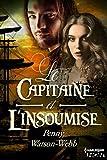 Le capitaine et l'insoumise (HQN) (French Edition)