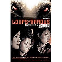 LOUPS-GAROUS (English Edition)