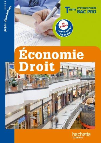 Économie - Droit Term. Bac Pro - Livre élève - Ed. 2012 par Alain Lacroux
