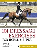 101 Dressage Exercises for Horse & Rider (Read & Ride)