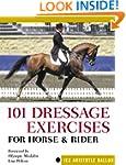 101 Dressage Exercises for Horse & Ri...