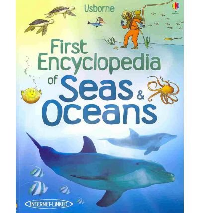 First Encyclopedia of Seas & Oceans (Usborne First Encyclopedia (Paperback)) (Paperback) - Common