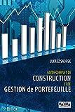 Guide complet de construction et de gestion de portefeuille - Format Kindle - 9782818808092 - 27,99 €