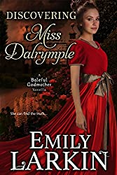 Discovering Miss Dalrymple (Baleful Godmother Historical Romance Series Book 6) (English Edition)