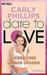 Lieben und lieben lassen: Dare 5 - Roman