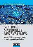 Sécurité matérielle des systèmes - Vulnérabilité des processeurs et techniques d'exploitation