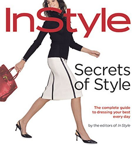 secrets-of-style-instyles-complete-guide-to-dressing-your-best-every-day-by-lisa-arbetter-2004-04-30