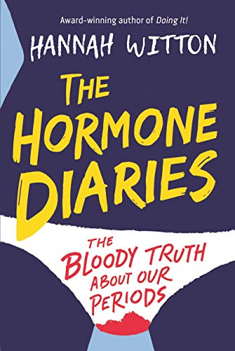 The Hormone Diaries: The Bloody Truth About Our Periods (English Edition)