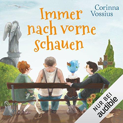 Buchseite und Rezensionen zu 'Immer nach vorne schauen' von Corinna Vossius