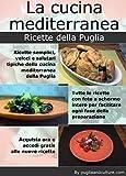 La cucina mediterranea. Ricette della Puglia