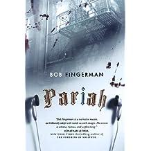 Pariah by Bob Fingerman (2010-08-02)