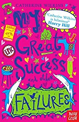 My Great Success and Other Failures (Catherine Wilkins Series)