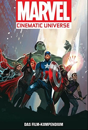Marvel Cinematic Universe: Das Film-Kompendium 1: Die Avengers-Initiative