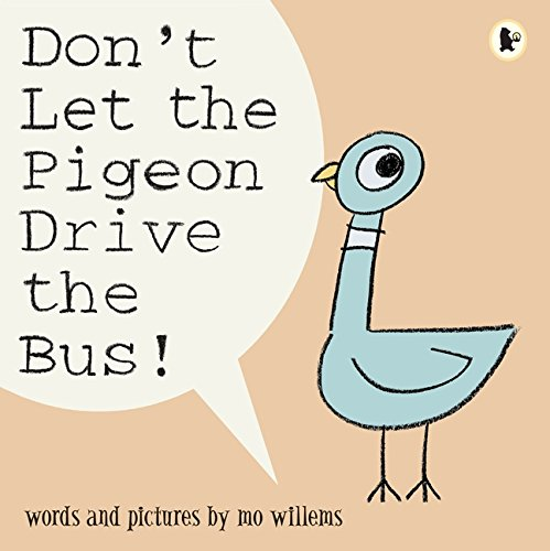 Don't Let the Pigeon Drive the Bus! por Mo Willems