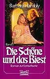 Die Schöne und das Biest I. Roman zur Fernsehserie.