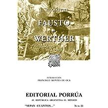 Fausto y Werther (Colección Sepan Cuantos: 021)