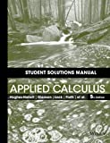 Student Solutions Manual to Accompany Applied Calculus, Fifth Edition