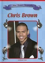 Chris Brown (Blue Banner Biographies)