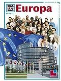 Was ist was, Band 113: Europa - Ulrike Reisach, Rainer Köthe