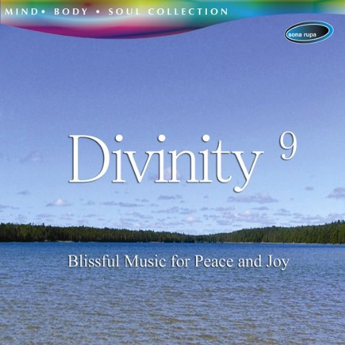 Divinity 9 - Blissful Music for Peace and Joy