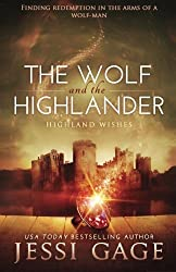 The Wolf and the Highlander (Highland Wishes) (Volume 2) by Jessi Gage (2014-05-25)
