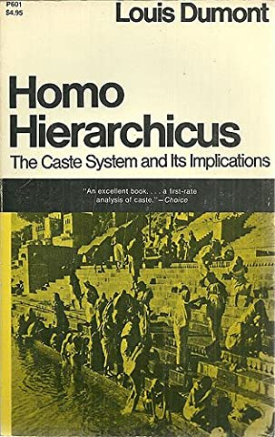 Homo Hierarchicus: The Caste System and Its