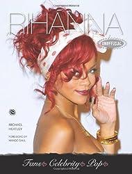 Rihanna (Fans Celebrity Pop) by Michael Heatley (2013-11-01)