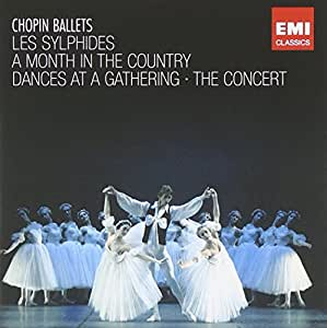 Chopin Ballets (2 CD) : Les Sylphides, A Month In The Country, Dances Ar A Gathering, The Concert