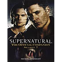 Supernatural: The Official Companion Season 7 by Nicholas Knight (2012-11-27)
