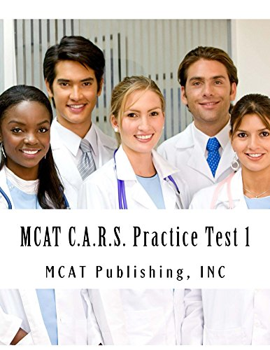 MCAT C.A.R.S. Practice Test 1: 2016 Edition (MCAT Preparation Book 2) (English Edition)