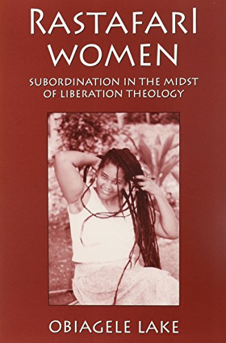 Rastafarl Women: Subordination in the Midst of Liberation Theology por Obiagele Lake