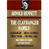 CLAYHANGER FAMILY: The complete four novels. Clayhanger; Hilda Lessways; These Twain; The Roll-Call (Timeless Wisdom Collection Book 1175)