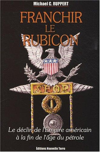 Franchir le Rubicon - Tome 2 par Michael-C Ruppert