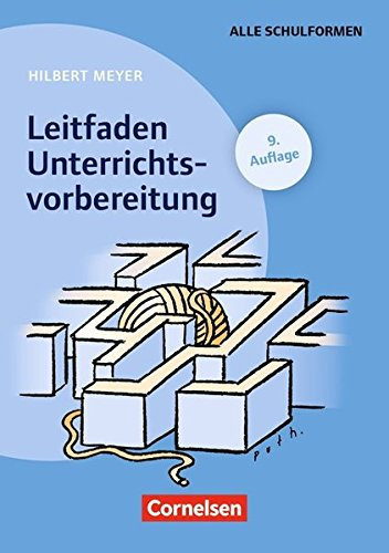 Praxisbuch Meyer: Leitfaden Unterrichtsvorbereitung (9. Auflage): Buch