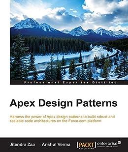 Apex Design Patterns by [Zaa, Jitendra, Verma, Anshul]