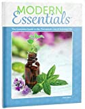 Modern Essentials: A Contemporary Guide to the Therapeutic Use of Essential Oils (9th Edition)