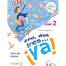 Uno, dos, tres...ya! - Libro del Alumno: mit Audio-Download, A1-A2 (Helbling Verlag)