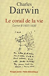 Le corail de la vie : Carnet B (1837-1838)