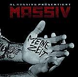 Songtexte von Massiv - Meine Zeit