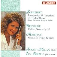 """Schubert: Variations On Trockne Blume / Reinecke: Flute Sonata, """"Undine"""" / Martinu: Flute Sonata"""