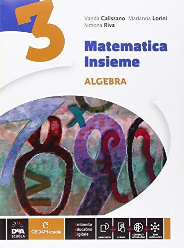 Matematica insieme. Aritmetica-Geometria. Per la Scuola media. Con e-book. Con espansione online: 3