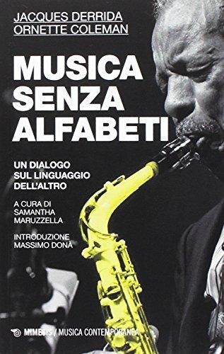 musica-senza-alfabeti-un-dialogo-sul-linguaggio-dellaltro-notazioni-sulla-harmolodic-theory-1