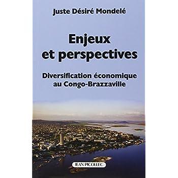Enjeux et perspectives : Diversification économique au Congo-Brazzaville