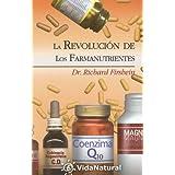 La Revolucion de los Farmanutrientes (VidaNatural)